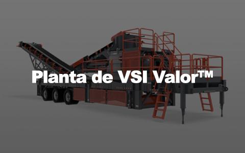 A planta VSI Valor permite triturar agregado em formas cúbicas em uma configuração portátil.