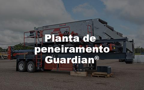 Planta de peneiramento Guardian