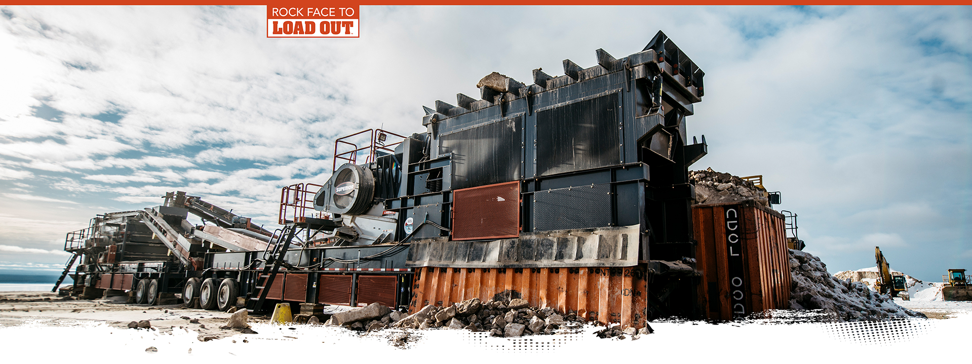 Rock Face to Load Out™ by Superior Industries