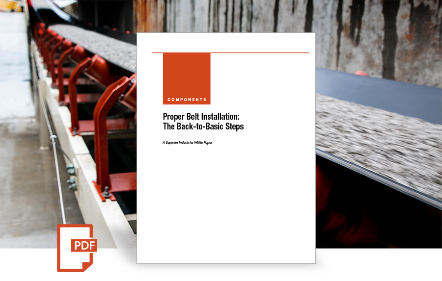 Proper Belt Installation: The Back-to-Basic Steps white paper by Superior Industries