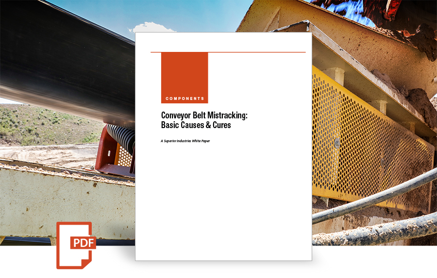 Conveyor Belt Mistracking: Basic Causes & Cures white paper by Superior Industries