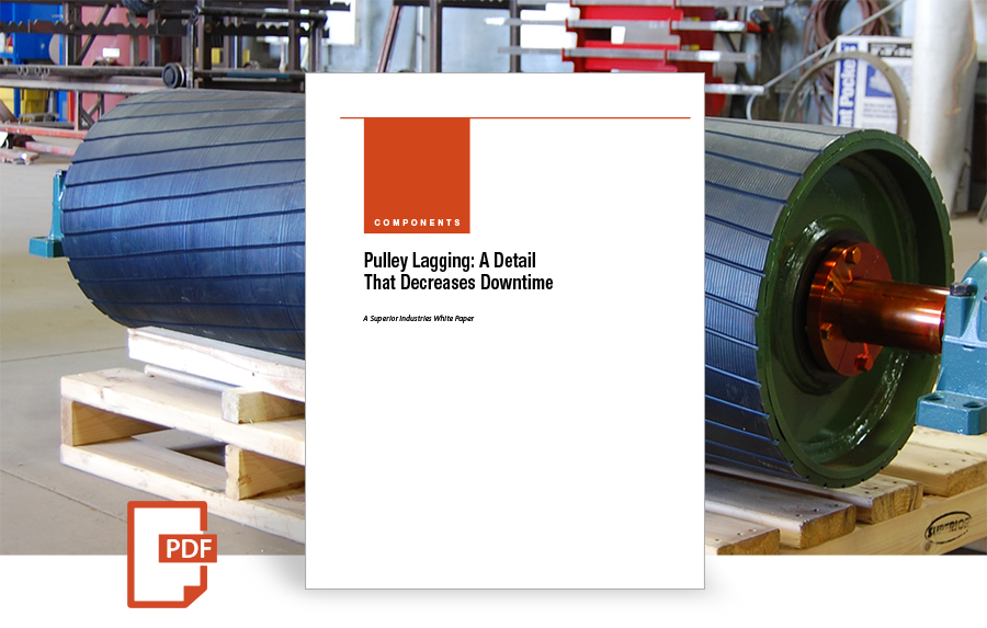 Pulley Lagging: A Detail That Decreases Downtime white paper by superior industries